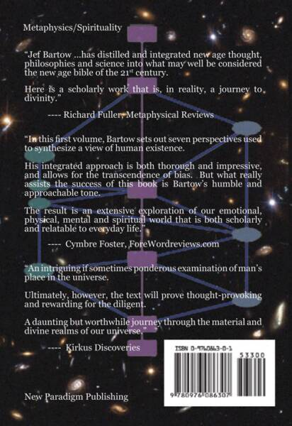 God, Man and the Dancing Universe, A Synthesis of Metaphysics, Science and Theology, Jef Bartow, Back Cover